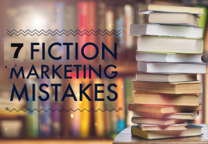 fictionmarketingmistakes
